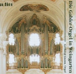 Die Gabler-Orgel In Weingarten