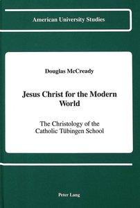 Jesus Christ for the Modern World