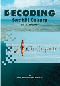 Decoding Swahili Culture