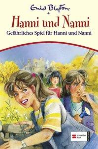 Hanni und Nanni 22. Gefährliches Spiel für Hanni und Nanni