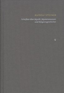 Schriften - Kritische Ausgabe Band 5: Schriften über Mystik - My