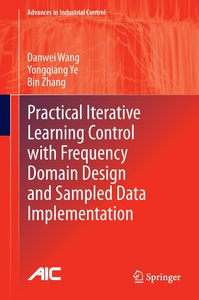 Practical Iterative Learning Control with Frequency Domain Desig