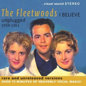 I Believe-Unplugged 1959-1961