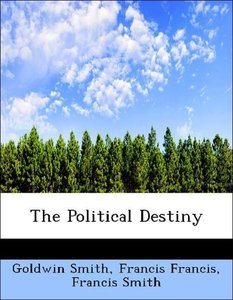 The Political Destiny