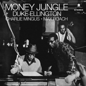 Money Jungle (Ltd.Edition 180gr Vinyl)