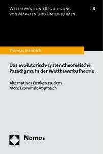 Das evolutorisch-systemtheoretische Paradigma in der Wettbewerbs