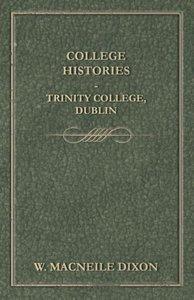 College Histories - Trinity College, Dublin