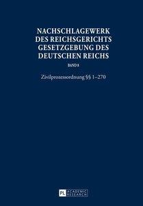 Nachschlagewerk des Reichsgerichts. Gesetzgebung des Deutschen R