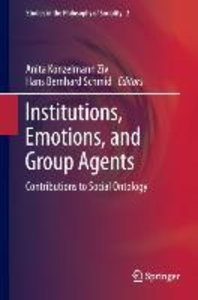 Institutions, Emotions, and Group Agents