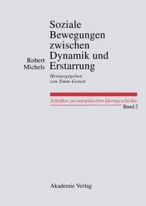 Soziale Bewegungen zwischen Dynamik und Erstarrung. Essays zur A