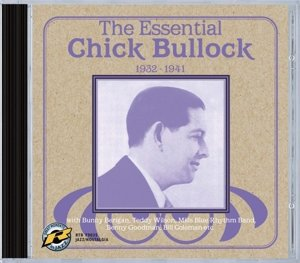 The Essential Chick Bullock 1932-1941