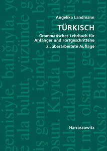 Türkisch Grammatisches Lehrbuch für Anfänger und Fortgeschritten