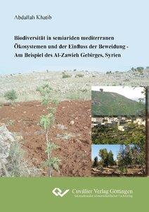 Biodiversität in seiariden mediterranen Ökosystemen und der Einf