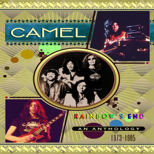 RAINBOW'S END-A CAMEL ANTHOLOGY 1973-1985