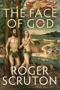 The Face of God: The Gifford Lectures 2010