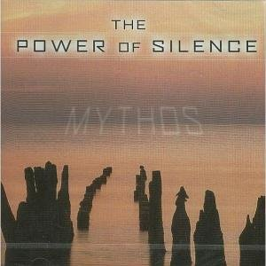 Mythos-Power Of Silence
