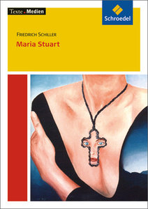 Maria Stuart: Textausgabe mit Materialien