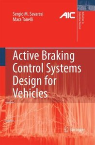 Active Braking Control Systems Design for Vehicles
