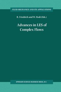 Advances in LES of Complex Flows