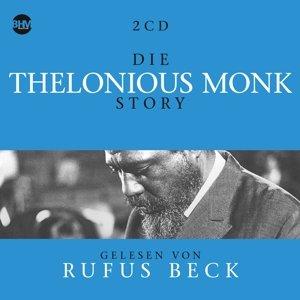 Die Thelonious Monk Story...Musik & Bio