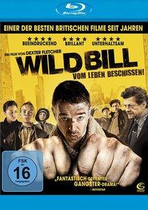 Wild Bill - Vom Leben beschissen!