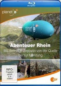 Abenteuer Rhein - Mit dem ZDF-Zeppelin von der Quelle bis zur Mü