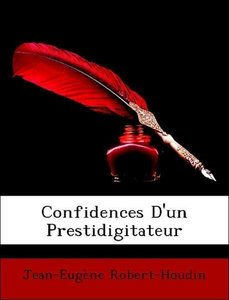 Confidences D'un Prestidigitateur