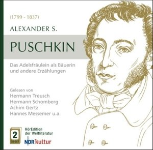 Puschkin: Das Adelfräulein als Bäuerin und andere
