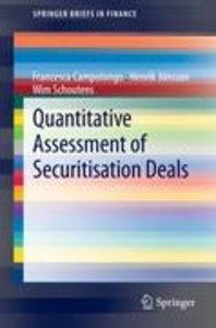 Quantitative Assessment of Securitisation Deals