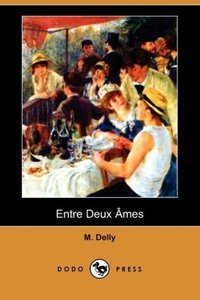 Entre Deux Ames (Dodo Press)