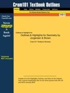 Outlines & Highlights for Geometry by Jurgensen & Brown