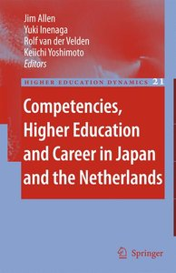 Competencies, Higher Education and Career in Japan and the Nethe