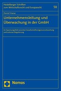 Unternehmensleitung und Überwachung in der GmbH