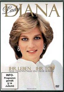 Lady Diana - Ihr Leben ihr Tod
