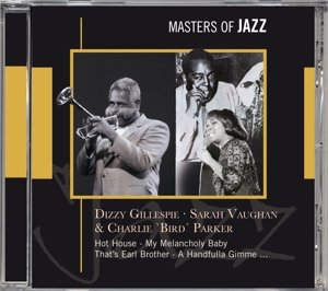 Gillespie & Vaughan & Parker-Masters Of Jazz