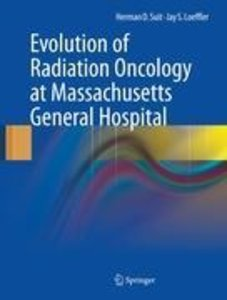 Evolution of Radiation Oncology at Massachusetts General Hospita