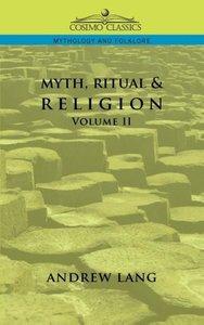 Myth, Ritual & Religion - Volume 2