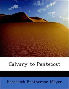 Calvary to Pentecost