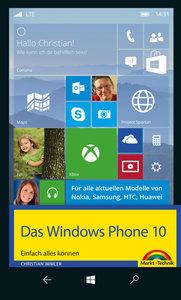 Das Windows Phone 10 - Einfach alles können