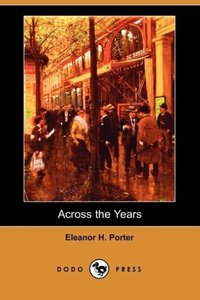 Across the Years (Dodo Press)