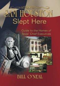 Sam Houston Slept Here
