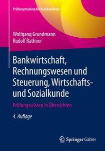 Bankwirtschaft, Rechnungswesen und Steuerung, Wirtschafts- und S