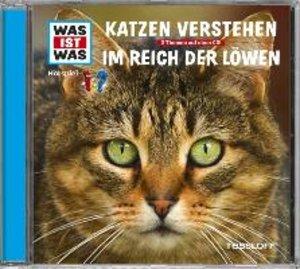 Was ist was Hörspiel-CD: Katzen verstehen/ Im Reich der Löwen