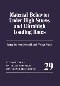 Material Behavior Under High Stress and Ultrahigh Loading Rates