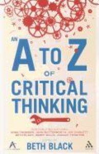 A to Z of Critical Thinking