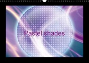 Pastel shades/UK-Version (Wall Calendar 2015 DIN A3 Landscape)