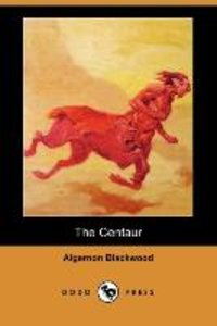 The Centaur (Dodo Press)