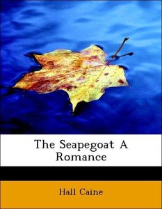 The Seapegoat A Romance