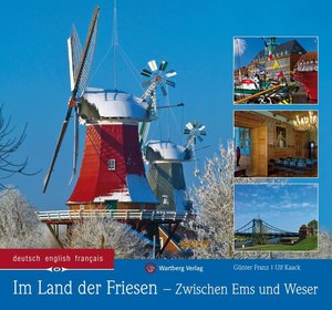 Im Land der Friesen - Zwischen Ems und Weser