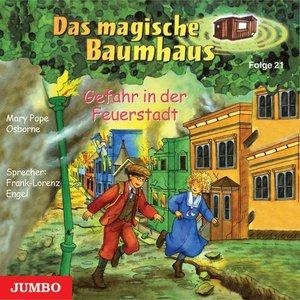 Das magische Baumhaus 21. Gefahr in der Feuerstadt. CD